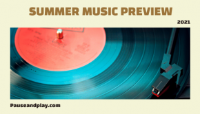 Summer Music Preview 2021