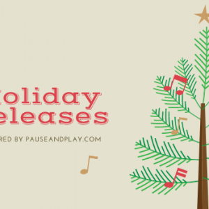 Holiday Releases